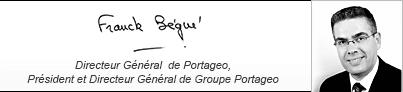Franck Bégué - Directeur Général de Portageo, Président et Directeur Général de Groupe Portageo